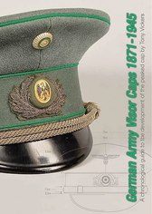 German Army Visor Caps 1871 - 1945